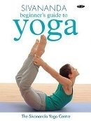Sivananda Yoga Beginners guide